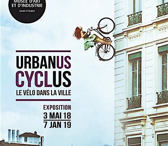 """Urbanus Cyclus"" exhibition in Saint Etienne"